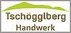 Tschögglberg Handwerk
